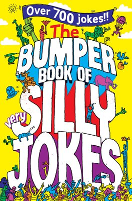 Book cover for The Bumper Book of Very Silly Jokes